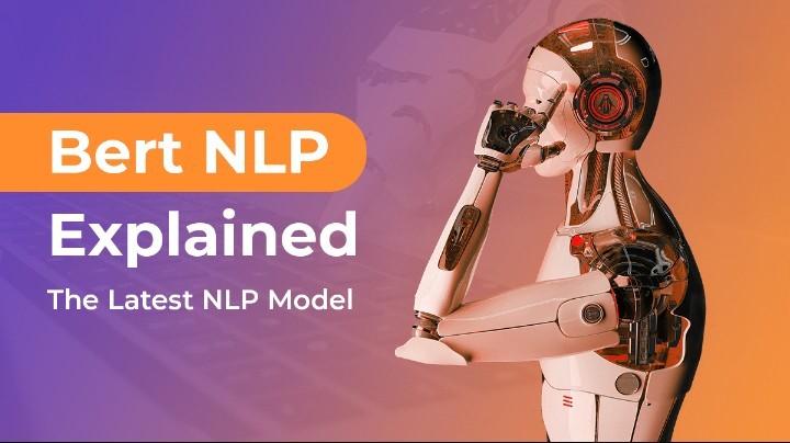 bert NLP explained - the latest nlp model
